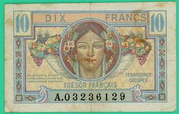 10 Francs  Trésor Français  - France - N° A.03236129 - Territoires Occupés. - TTB - - Tesoro