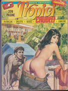FUMETTO VINTAGE PER ADULTI / ADULT EROTIC COMICS - TROPICI CRUDELI SERIE INFERNO N.4 1989 - Libros, Revistas, Cómics