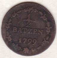 République Helvétique .1/2 Batzen 1799. Monnaie Napoléonide .  KM# A5 - Suisse