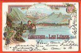 EVB-13  Litho Souvenir Du Lac Léman Ligne Train Du Simplon,Chillon, Dents Du Midi. Précurseur. Cachet 1901 - VD Vaud