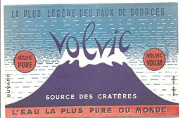 Buvard VOLVIC La Plus Légère Des Eaux De Sources  VOLVIC PURE VOLVIC VOLCAN - Limonades