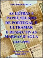 PORTUGAL & COLONIES, Letras E Papel Selado De Portugal E Ultramar, By Paulo Barata - Lettres De Change