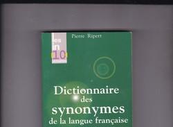 Pierre Ripert Dictionnaire Des Synonymes De La Langue Française - Dictionaries