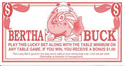 John Ascuaga's Nugget Casino - Sparks, NV - Paper Bertha Buck Match Play Coupon  (67 X 125 Mm) - Advertising