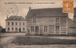 G117 - 76 - MANNEVILLE-LE-GOUPIL - Seine-Maritime - Le Bureau De Poste Et La Mairie - Other Municipalities