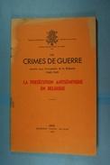 Les Crimes De Guerre La Persécution Antisémitique En Belgique - Guerra 1939-45