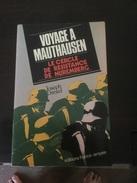 Voyage à Mauthausen - Weltkrieg 1939-45