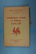 L'Irrédentisme Français En Wallonie De 1814 à 1831 Francis Dumont 1938 - Politique