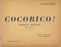 """COCORICO  """" Chants Scouts 14 Eme Série """" - Livres, BD, Revues"""