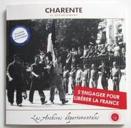 CHARENTE LE DEPARTEMENT GUERRE 1939 1945 WW2 CAHIERS DE LA MEMOIRE RESISTANCE FFI MAQUIS BRIGADE RAC - Books, Magazines  & Catalogs