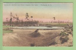 PINEHURST : Golf, Course 2, Bunker And Water Hazard, 16th Hole. Peu Courant. 2 Scans. Edition Pinehurst Pharmacy - Etats-Unis
