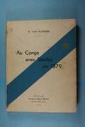 Au Congo Avec Stanley En 1879 Th. Van Schendel 1932 - Geschichte