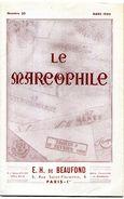Le Marcophile (E.H.De Beaufond) N° 20 Et Complet Du N°51 Au N° 81 Soit 32 Fascicules - Philatélie Et Histoire Postale