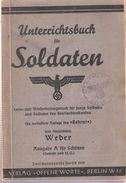 UNTERRICHTSBUCH FUR SOLDATEN WEHRMACHT 1939 MANUEL INSTRUCTION SOLDAT ARMEE ALLEMANDE - 1939-45