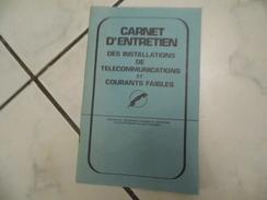 Carnet D'entretien Télécommunication - Matra - Saint Quentin - 1990 - Vieux Papiers
