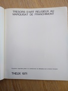 Trésors D'art Religieux. Theux 1971. Bec, Jalhay, La Reid, Oneux, Spa, Polleur, Creppe... - Culture