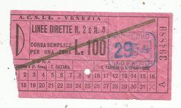 Ticket , D'embarquement , Italie ,A.C.N.I.L. , VENEZIA ,VENISE , Linee Directe N° 2 E N° 4 , Bateaux , 2 Scans - Europe