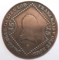 Pièce De Monnaie. Autriche. Frans II. 1807. 15 Kreuzer. Cuivre. - Monnaies