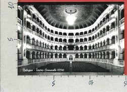 CARTOLINA VG ITALIA - BOLOGNA - Teatro Comunale - 10 X 15 - ANN. 1962 - Bologna