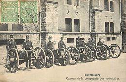 -ref  V806- Luxembourg - Luxemburg - Canons De La Compagnie Des Volontaires -carte Bon Etat - - Unclassified