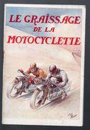 (moto) Le Graissage De La Motocyclette ( Belle Couv De Pillod) (pub CASTROL) (PPP6250) - Advertising