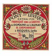 ETIQUETTE FROMAGE   PONT LEVEQUE - Domaine De L'AUNAY REQUEIL - MAI 1941 - - Quesos