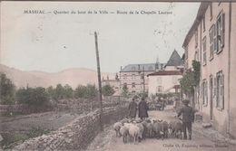 15-MASSIAC-Quartier Du Bout De La Ville - Route De La Chapelle Laurent...1907  Animé - France