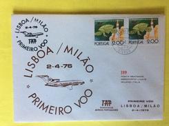 Portugal Ligne Lisbonne Milan 1ere Ligne 02/04/1976 Portugal Italie Primeiro Voo Posta Restante Aeroporto Linate Aereos - Poste Aérienne