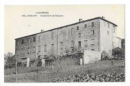 CUNLHAT  (cpa 63)  Ecole Libre Des Garçons -    - L 1 - Cunlhat