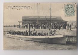 """LA ROCHELLE - PALLICE  - 1907  - Bateau à Vapeur La """" Magicienne """" Arrivant De L´ Ile De Ré - Animée - Ile De Ré"""