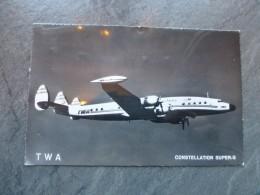 AVIATION TWA Constellation Super-G, CP-photo Années 50 ; Ref 103 TR - Altri