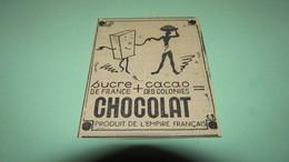 PUBLICITE - SUCRE De FRANCE + CACAO Des COLONIES = CHOCOLAT PRODUIT DE L'EMPIRE FRANCAIS - OUEST ECLAIR MAI 1939. - Reclame