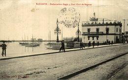 ALICANTE, EMBARCADERO REGIO, REAL CLUB DE REGATAS, - Alicante