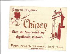 """Etiquette De VIN De CHINON - Clos Du SAUT AU LOUP """" Buvez Toujours, Ne Mourrez Jamais """" - Rode Wijn"""