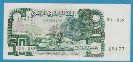 ALGERIE 50 Dinars 01.11.1977 (Banque Centrale D'Algérie)  P# 130a - Algeria