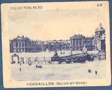 Chromo Chocolat Ibled Collection 66 Photo Petit Format Château De Versailles Seine Et Oise Yvelynes 78 Fond Bleu - Non Classés