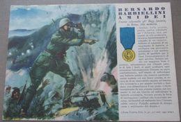Militare LE MEDAGLIE D'ORO DI QUESTA GUERRA N. 15 BERNARDO AMIDEI Non Viaggiata - Guerre 1939-45