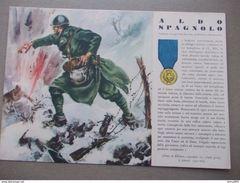 Militare LE MEDAGLIE D'ORO DI QUESTA GUERRA N. 69 ALDO SPAGNOLO Non Viaggiata - Guerre 1939-45