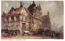 Place Du Marché à MALINES En 1884 - Par William Callow - Mechelen
