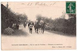 SAVIGNY SUR BRAYE Sur La Route De Vendôme  Chasseurs En Manoeuvre  2 Scans - France