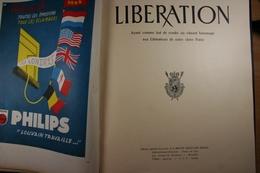 Libération Edition Spéciale De La Revue Militaire Belge Imprimerie Van Buggenhoudt Bruxelles - War 1939-45