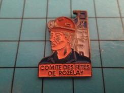 Pin313a Pin's Pins / Beau Et Rare /  VILLES : COMITE DES FETES DE ROZELAY MINE MINEUR Sans Détournement - Städte