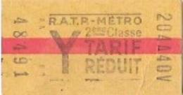 """R.A.T.P """" Titre De Transport  METROPOLITAIN  2eme  Classe Tarif Réduit  Lettre Y  """" - Metropolitana"""