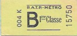 """R.A.T.P """" Titre De Transport  METROPOLITAIN  1er  Classe   Lettre B  """" - Metropolitana"""