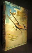 """""""Les AILES"""" SAUNDERS (préface Georges HOUARD) Roman Aviation Avion Guerre Heroisme Aeronautisme 1ère Edition Fr.1928 ! - Historia"""