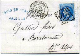 DROME: De VALENCE SUR RHONE G.C 4077 + CàD Type 17 / LAC De 1871 Pour Barcelonnette TB - Marcophilie (Lettres)