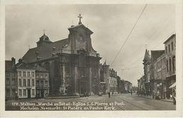 1711 - MALINES : Marché Au Bétail - Eglise S.S. Pierre Et Paul - MECHELEN : Veemarkt - RARE CPA - REAL PHOTO - Mechelen