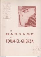 Algerie -Barrage Foum El Gherza - Biskra -Alger -entreprise SATEP -1951 -nombreuses Photos Et Plan - Travaux Publics