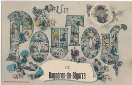 BAGNERES-DE-BIGORRE - UN POUTOU DE BAGNERES-DE-BIGORRE - Bagneres De Bigorre