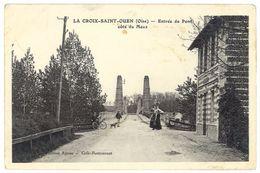 Cpa La Croix Saint-Ouen - Entrée Du Pont - Autres Communes